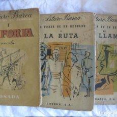 Libros de segunda mano: ARTURO BAREA. LA FORJA DE UN REBELDE. 3VOL. 1 LA FORJA 1954 2 LA RUTA 1958 3 LA LLAMA 1958 LOSADA. Lote 210076645