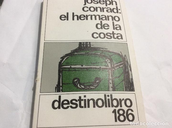EL HERMANO DE LA COSTA JOSEPH CONRAD (Libros de Segunda Mano (posteriores a 1936) - Literatura - Narrativa - Otros)