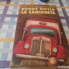 Libros de segunda mano: LA CAMIONETA RODDY DOYLE ED. ALFAGUARA 1996. Lote 210129150