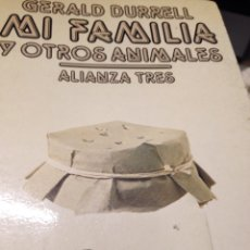 Livros em segunda mão: GERALD DURRELL MI FAMILIA Y OTROS ANIMALES. Lote 210153777