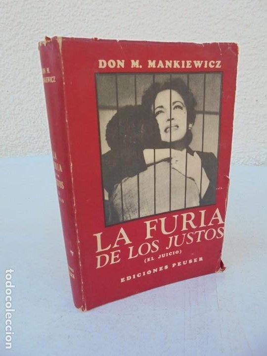 LA FURIA DE LOS JUSTOS. DON M. MANKIEWICZ. EDICIONES PEUSER. 1956 (Libros de Segunda Mano (posteriores a 1936) - Literatura - Narrativa - Otros)