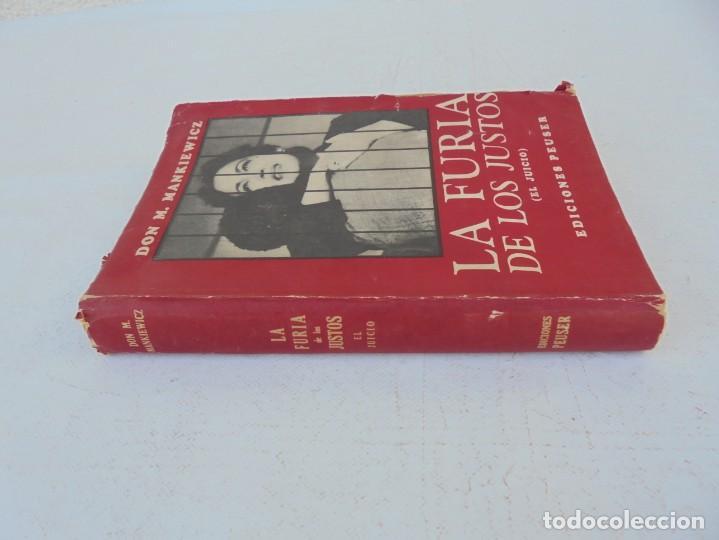 Libros de segunda mano: LA FURIA DE LOS JUSTOS. DON M. MANKIEWICZ. EDICIONES PEUSER. 1956 - Foto 2 - 210163187