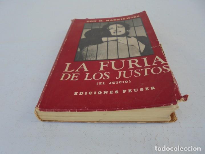 Libros de segunda mano: LA FURIA DE LOS JUSTOS. DON M. MANKIEWICZ. EDICIONES PEUSER. 1956 - Foto 3 - 210163187