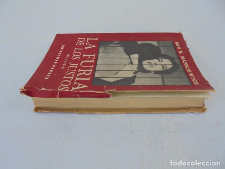 Libros de segunda mano: LA FURIA DE LOS JUSTOS. DON M. MANKIEWICZ. EDICIONES PEUSER. 1956 - Foto 4 - 210163187