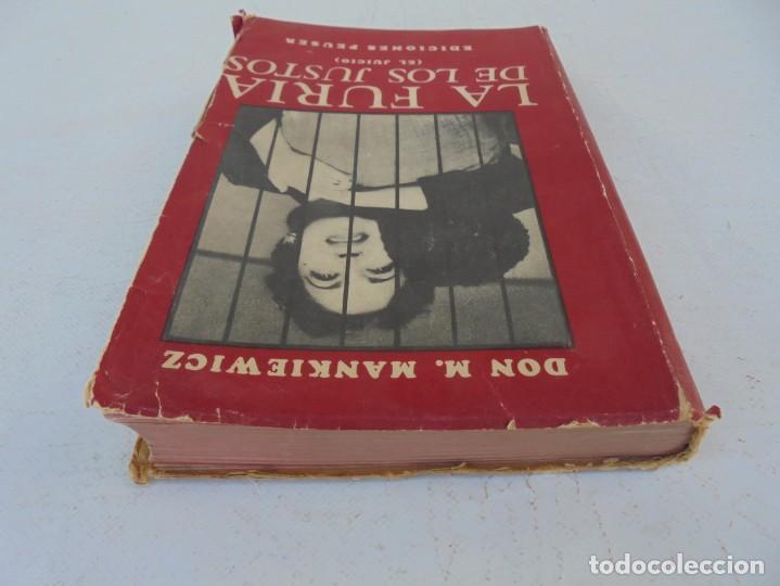 Libros de segunda mano: LA FURIA DE LOS JUSTOS. DON M. MANKIEWICZ. EDICIONES PEUSER. 1956 - Foto 5 - 210163187