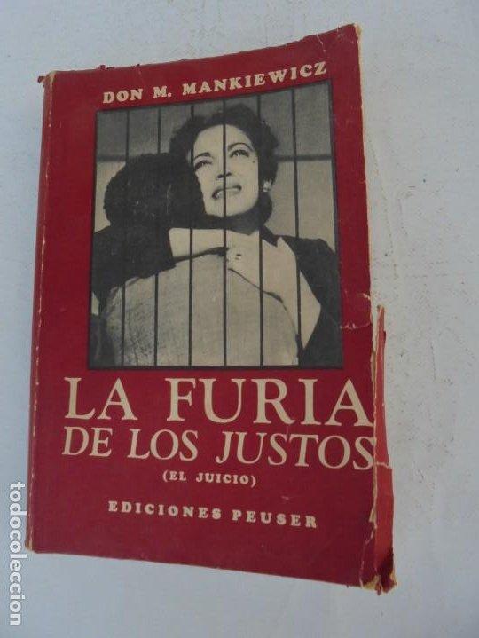 Libros de segunda mano: LA FURIA DE LOS JUSTOS. DON M. MANKIEWICZ. EDICIONES PEUSER. 1956 - Foto 6 - 210163187