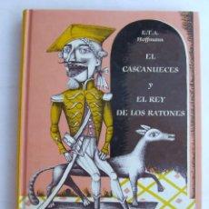 Libros de segunda mano: EL CASCANUECES EL REY DE LOS RATONES E.T.A. HOFFMANN MONDADORI MONTENA FRANCISCO MELENDEZ. Lote 210188427