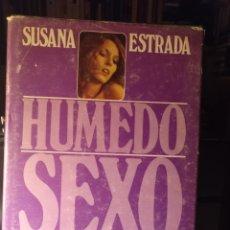 Libros de segunda mano: SUSANA ESTRADA. HÚMEDO SEXO. 1978. Lote 210257393