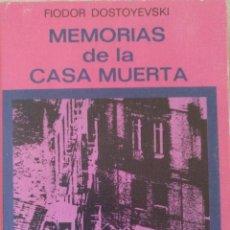 Libros de segunda mano: MEMORIAS DE LA CASA MUERTA. - DOSTOYEVSKI, FIODOR.. Lote 210302588