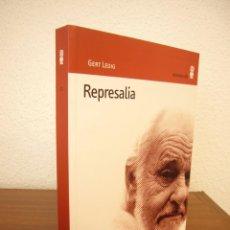 Libros de segunda mano: GERT LEDIG: REPRESALIA (MINÚSCULA, 2006) COMO NUEVO. Lote 210452591