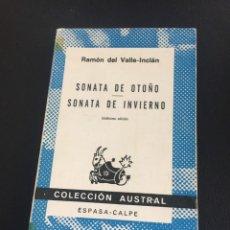 Libros de segunda mano: VALLE INCLAN - SONATA DE OTOÑO - SONATA DE INVIERNO - AUSTRAL. Lote 210457293