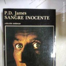 Libros de segunda mano: SANGRE INOCENTE. P. D. JAMES. TUSQUETS. Lote 210461363