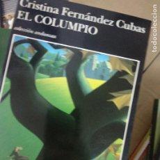 Libros de segunda mano: EL COLUMPIO - FERNÁNDEZ CUBAS, CRISTINA. Lote 210461843