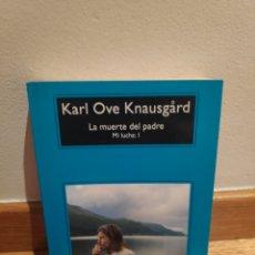 Libros de segunda mano: KARL OVE KNAUSGARD LA MUERTE DE MI PADRE MI LUCHA. Lote 210465171