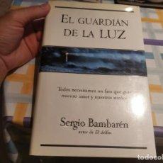 Libros de segunda mano: EL GUARDIAN DE LA LUZ SERGIO BAMBAREN ED. VERGARA 1ERA ED. 2003. Lote 210518700