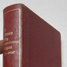 Libros de segunda mano: AIGUA DE MAR - JOSEP PLA. Lote 210550518