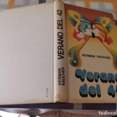 Libros de segunda mano: VERANO DEL 42 GERMAN RAUCHER 1977. Lote 210587533