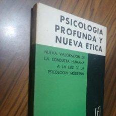 Livres d'occasion: PSICOLOGÍA PROFUNDA Y NUEVA ETICA. ERICH NEUMANN. RÚSTICA. BUEN ESTADO. 1960. Lote 210613893