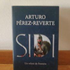 Libros de segunda mano: ARTURO PÉREZ REVERTE SIDI. Lote 210660909