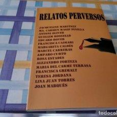 Libros de segunda mano: RELATOS PERVERSOS VARIOS AUTORES FUNDACIO SA NOSTRÁ CAIXA DE BALEARS. Lote 210675260