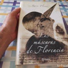 Libros de segunda mano: LAS MASCARAS DE FLORENCIA ROSA PLANAS ED. PLANETA 2004 TAPA DURA POSIBLE RECOGIDA EN MALLORCA. Lote 210679064
