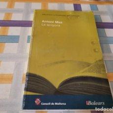 Libros de segunda mano: ANTONI MUS LA SENYOR A BIBLIOTECA D'ESCRIPTORS MALLORQUINS 2005 POSIBLE RECOGIDA EN MALLORCA I. Lote 210688346