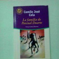 Libros de segunda mano: LMV - LA FAMILIA DE PASCUAL DUARTE. CAMILO JOSÉ CELA. Lote 210732591