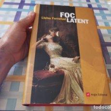 Libros de segunda mano: FOC LATENT LLUISA FORRELLAD 2006 POSIBLE RECOGIDA EN MALLORCA. Lote 210765404