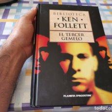 Libros de segunda mano: EL TERCER GEMELO KEN FOLLET PLANETA DE AGOSTINI 2007 IMPECABLE POSIBLE RECOGIDA EN MALLORCA. Lote 210768579