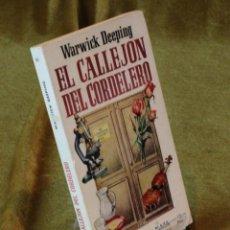Libros de segunda mano: EL CALLEJÓN DEL CORDELERO,WARWICK DEEPING,EDICIONES G.P. 1956.. Lote 210774747