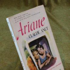 Libros de segunda mano: ARIANE,CLAUDE ANET,EDICIONES G.P. 1957.. Lote 210776661