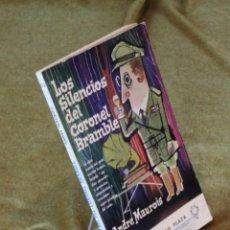 Libros de segunda mano: LOS SILENCIOS DEL CORONEL BRAMBLE,ANDRE MAUROIS,EDICIONES G.P. 1962.. Lote 210777166