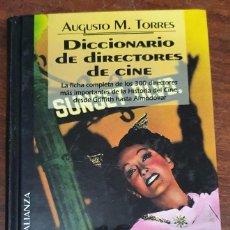 Libros de segunda mano: 37220 - DICCIONARIO DE DIRECTORES DE CINE - POR AUGUSTO M. TORRES - EDITORIAL ALIANZA 32 - AÑO 1994. Lote 210809245