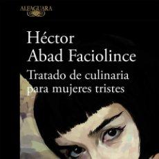 Libros de segunda mano: TRATADO DE CULINARIA PARA MUJERES TRISTES. Lote 210839342