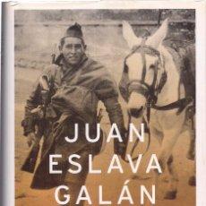 Libros de segunda mano: JUAN ESLAVA GALÁN : LA MULA. (ED. PLANETA, 1ª EDICIÓN, 2003). Lote 210949655