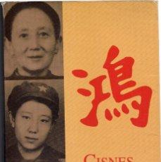 Libros de segunda mano: JUNG CHANG : CISNES SALVAJES (TRES MUJERES DE CHINA). TRADUCCIÓN DE GIAN CASTELLI. CIRCE EDS., 1994. Lote 210951154