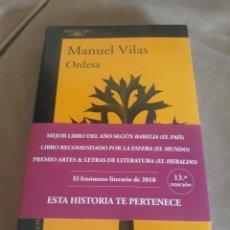 Libros de segunda mano: ORDESA . MANUEL VILAS . ALFAGUARA. Lote 211470115