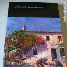Libros de segunda mano: L'ALQUERIA OBDULI JOVANI C1. Lote 211527325