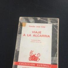 Libros de segunda mano: CELA - VIAJE A LA ALCARRIA - AUSTRAL. Lote 211591595