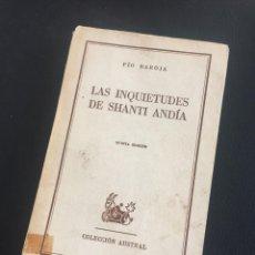 Libros de segunda mano: LAS INQUIETUDES DE SHANTI ANDIA - PIO BAROJA - AUSTRAL. Lote 211591980