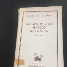 Libros de segunda mano: UNAMUNO - DEL SENTIMIENTO TRAGICO DE LA VIDA- AUSTRAL. Lote 211592045