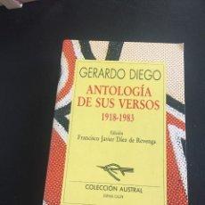 Libros de segunda mano: GERARDO DIEGO - ANTOLOGIA DE SUS VERSOS - AUSTRAL. Lote 211592246