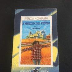 Libros de segunda mano: PATRICIA HIGHSMITH - A MERCED DEL VIENTO - AUSTRAL. Lote 211592906