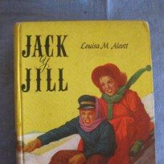 Libros de segunda mano: LOUISA M. ALCOTT. JACK Y JILL. ACME AGENCY BUENOS AIRES 1952. Lote 211628009