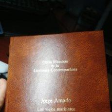 Libros de segunda mano: LOS VIEJOS MARINEROS. JORGE AMADO. Lote 211676683