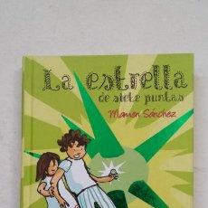 Libros de segunda mano: LA ESTRELLA DE SIETE PUNTAS. MAMEN SANCHEZ. ESPASA. TDK385. Lote 211682820