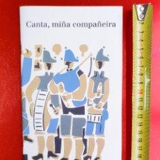 Libros de segunda mano: LIBRO-CANTA,MIÑA COMPAÑEIRA-15CANCIONS GALEGAS-LIBRO-BIBL.UXIO NOVONEYRA-CIFPANXELCASAL-VER FOTOS. Lote 211741991