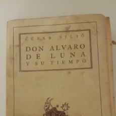 Libros de segunda mano: DON ALVARO DE LUNA Y SU TIEMPO Y RIESGO Y VENTURA DEL DUQUE DE OSUNA. Lote 212341630
