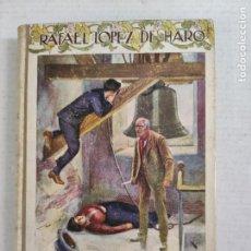 Libros de segunda mano: LA NOVELA DEL HONOR - RAFAEL LÓPEZ DE HARO - BIBLIOTECA SOPENA - CASA EDITORIAL SOPENA,. Lote 212780791