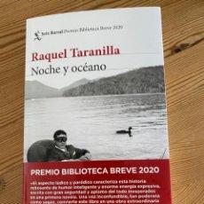 Libri di seconda mano: NOCHE Y OCÉANO, RAQUEL TARANILLA. Lote 212957176